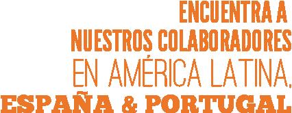 Encuentra a nuestros colaboradores en América Latina, España & Portugal